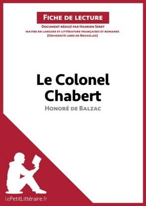 Le Colonel Chabert de Honore de Balzac (Fiche de lecture)
