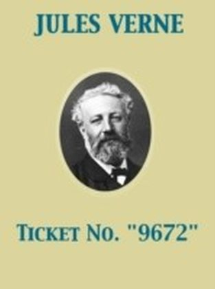 """Ticket No. """"9672"""""""