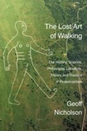 Lost Art of Walking
