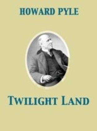 Twilight Land