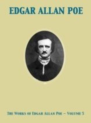 Works of Edgar Allan Poe - Volume 5