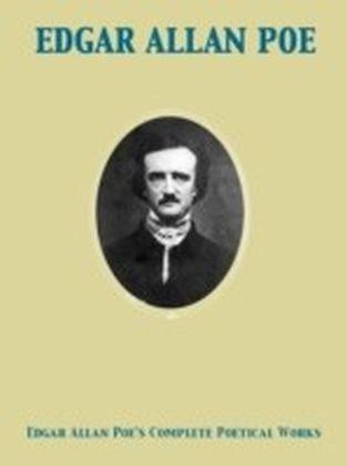 Edgar Allan Poe's Complete Poetical Works