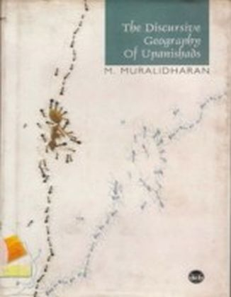 Discursive Geography of Upanishads