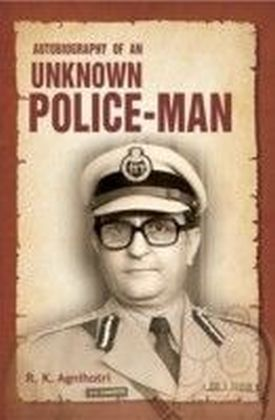 Autobiography Of An Unknown Policeman
