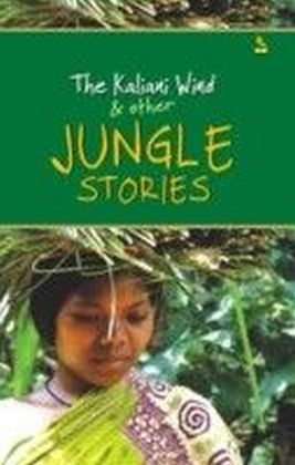 Kaliani Wind & other Jungle Stories