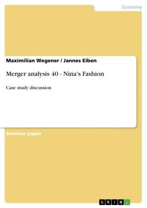 Merger analysis 40 - Nina's Fashion