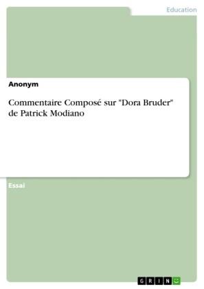 Commentaire Composé sur 'Dora Bruder' de Patrick Modiano