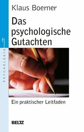 Das psychologische Gutachten