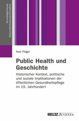 Public Health und Geschichte