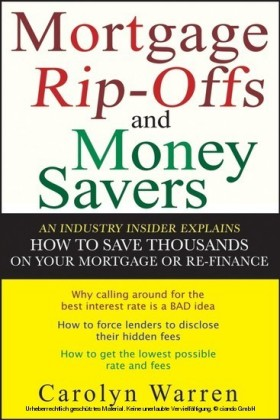 Mortgage Ripoffs and Money Savers