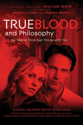True Blood and Philosophy,