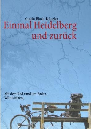Einmal Heidelberg und zurück