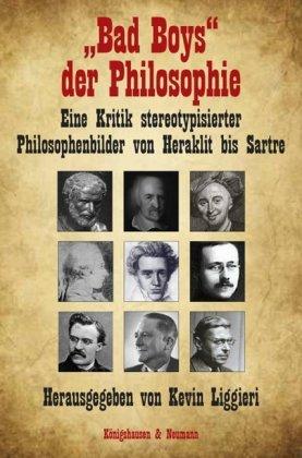"""Bad Boys"" der Philosophie"