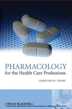 Pharmacology for the Health Care Professions