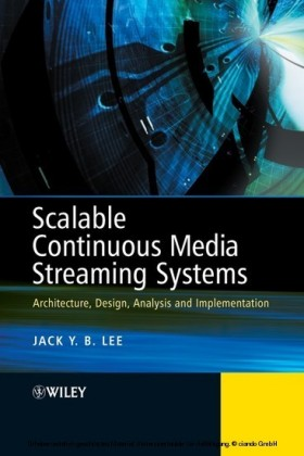 Scalable Continuous Media Streaming Systems