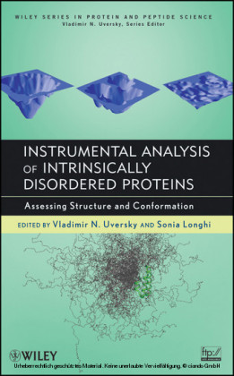 Instrumental Analysis of Intrinsically Disordered Proteins