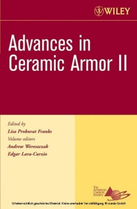 Advances in Ceramic Armor II, Ceramic Engineering and Science Proceedings, Cocoa Beach