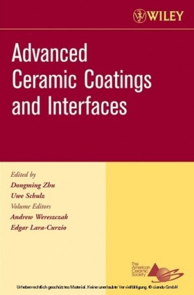 Advanced Ceramic Coatings and Interfaces, Ceramic Engineering and Science Proceedings, Cocoa Beach