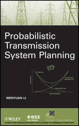 Probabilistic Transmission System Planning