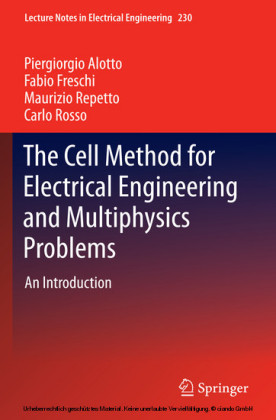 The Cell Method for Electrical Engineering and Multiphysics Problems