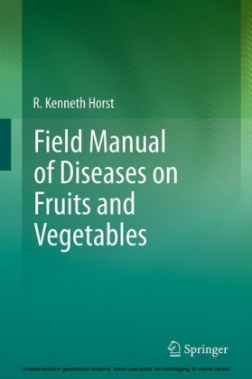 Field Manual of Diseases on Fruits and Vegetables