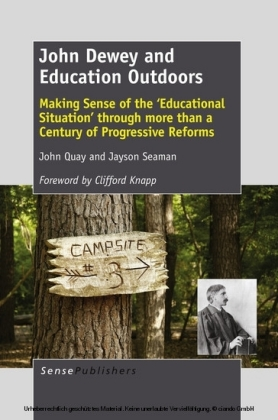 John Dewey and Education Outdoors