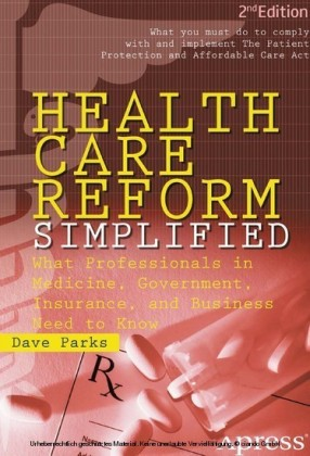 Health Care Reform Simplified