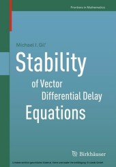 Stability of Vector Differential Delay Equations