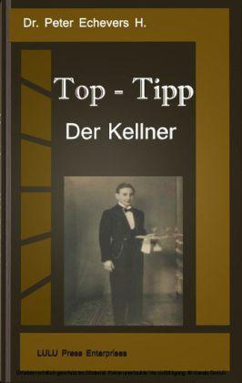 Top-Tipp - Der Kellner