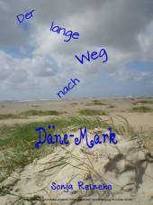 Der lange Weg nach Däne-Mark