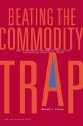 Beating the Commodity Trap