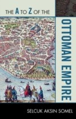 A to Z of the Ottoman Empire