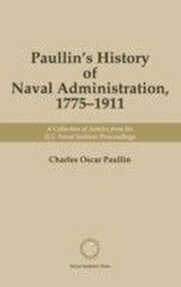 Paullin's History of Naval Administration 1775-1911
