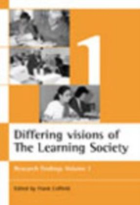 Differing visions of a Learning Society Vol 1