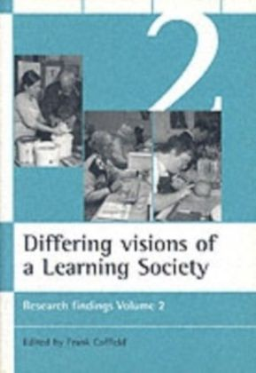 Differing visions of a Learning Society Vol 2