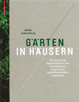 Gärten in Häusern