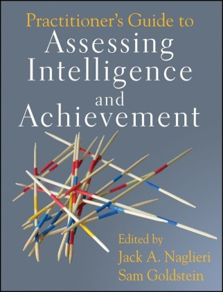 Practitioner's Guide to Assessing Intelligence and Achievement