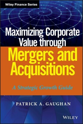 Maximizing Corporate Value through Mergers and Acquisitions,