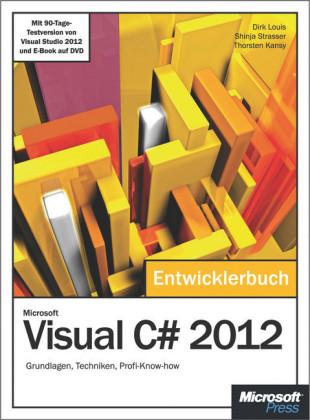 Microsoft Visual C# 2012 - Das Entwicklerbuch.