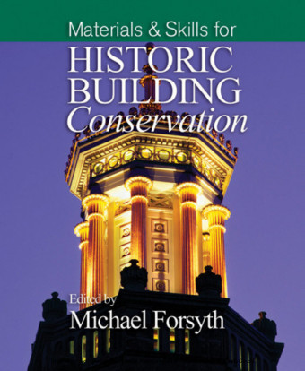 Materials and Skills for Historic Building Conservation