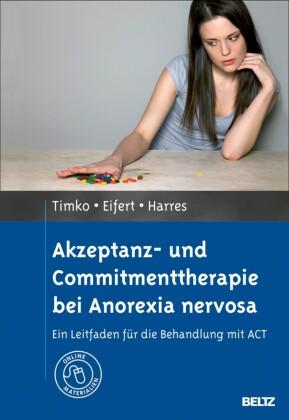 Akzeptanz- und Commitmenttherapie bei Anorexia nervosa