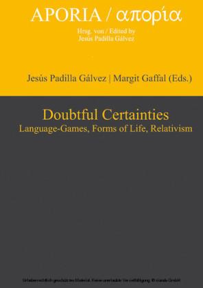 Doubtful Certainties