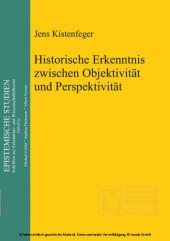 Historische Erkenntnis zwischen Objektivität und Perspektivität