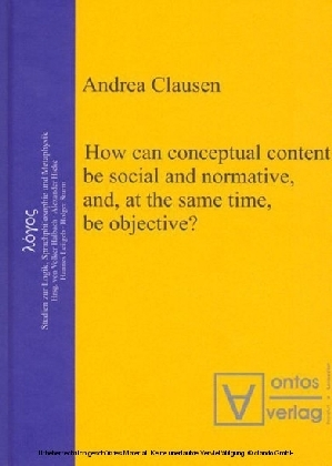 How can conceptual content be social and normative, and, at the same time, be objective?