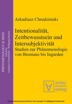 Intentionalität, Zeitbewusstsein und Intersubjektivität