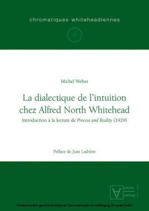 La dialectique de l'intuition chez Alfred North Whitehead
