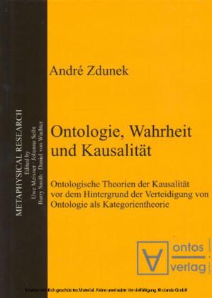 Ontologie, Wahrheit und Kausalität