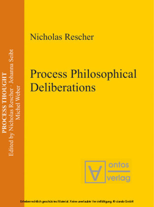 Process Philosophical Deliberations