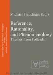 Reference, Rationality, and Phenomenology
