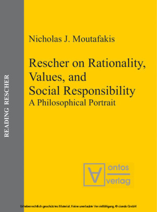 Rescher on Rationality, Values, and Social Responsibility